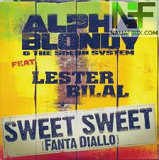 Download Music Mp3:- Alpha Blondy - Sweet Fanta Diallo