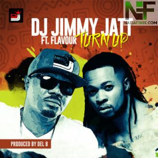 Download Music Mp3:- DJ Jimmy Jatt Ft Flavour - Turn Up