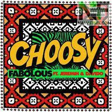 Download Music Mp3:- Fabolous Ft Jeremih & Davido - Choosy