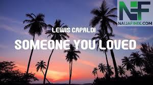 Download Music Mp3:- Lewis Capaldi - Someone You Loved (Lambada Francesa) By Dj Keflem