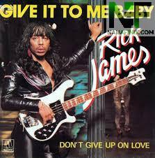 Download Music Mp3:- Rick James - Give It To Me Baby
