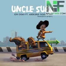 Download Music Mp3:- Jon Ogah Ft Adekunle Gold & Simi - Uncle Suru