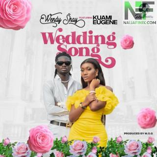 Download Music Mp3:- Wendy Shay Ft Kuami Eugene – Wedding Song