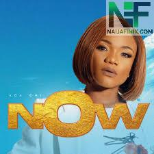 Download Music Mp3:- Ada Ehi - Now