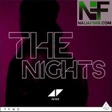 Download Music Mp3:- Avicii - The Nights