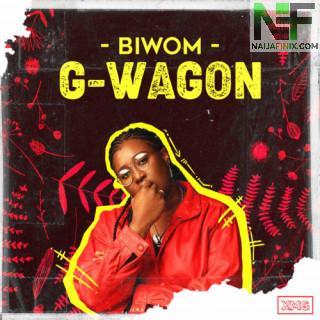 Download Music Mp3:- Biwom - G. Wagon