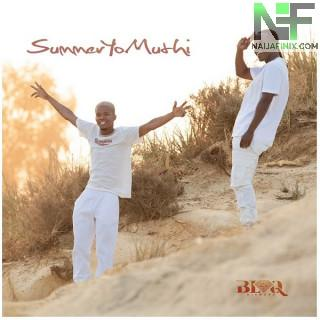 Download Music Mp3:- Blaq Diamond – SummerYoMuthi (Love Letter)