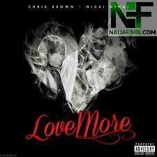 Download Music Mp3:- Chris Brown Ft Nicki Minaj - Love More