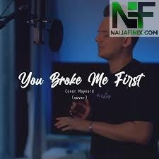 Download Music Mp3:- Conor Maynard - You Broke Me First
