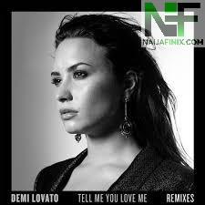 Download Music Mp3:- Demi Lovato - Tell Me You Love Me