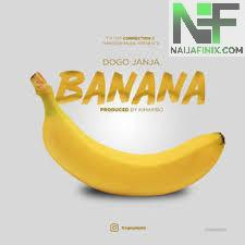 Download Music Mp3:- Dogo Janja - Banana