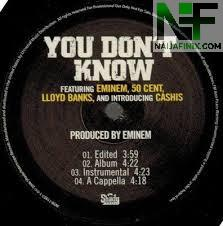Download Music Mp3:- Eminem Ft 50Cent - You Don't Know