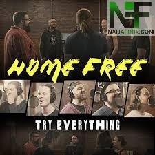 Download Music Mp3:- Home Free - Try Everything (Shakira)
