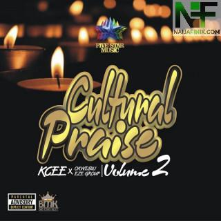 Download Music Mp3:- Kcee Ft Okwesili Eze Group – Cultural Praise (Vol. 2)