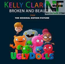 Download Music Mp3:- Kelly Clarkson - Broken & Beautiful