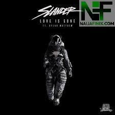 Download Music Mp3:- Slander Ft Dylan Matthew - Love Is Gone