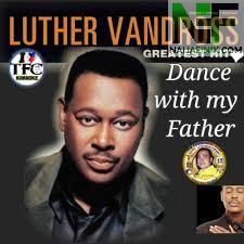 Download Music Mp3:- Luther Vandross - Dance With My Father