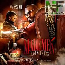 Download Music Mp3:- Rick Ross Ft Drake - Made Men