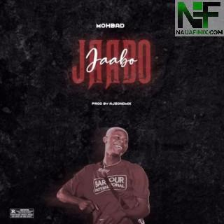 Download Music Mp3:- Mohbad - Jaabo