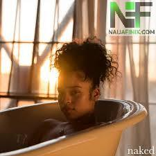 Download Music Mp3:- Ella Mai - Naked (Bonus Track)
