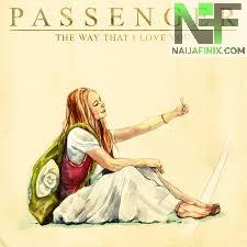 Download Music Mp3:- Passenger - The Way That I Love You
