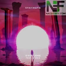 Download Music Mp3:- Synymata Ft Q'AILA - Overcome