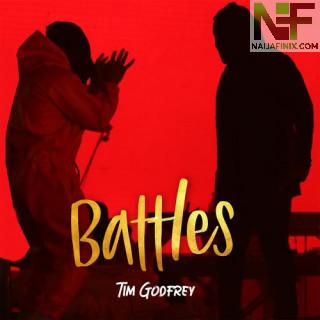 Download Music Mp3:- Tim Godfrey – Battles