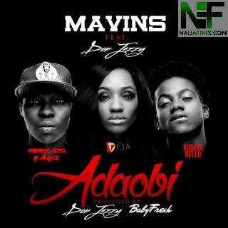 Download Music Mp3:- Mavins Records - Adaobi Ft Don Jazzy, Reekado Banks, Di'ja & Korede Bello