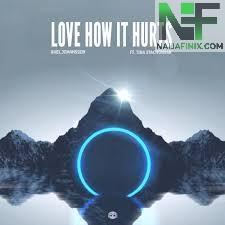 Download Music Mp3:- Axel Johansson Ft Tina - Love How It Hurts