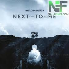 Download Music Mp3:- Axel Johansson - Next To Me