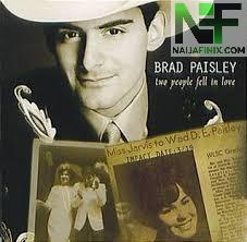 Download Music Mp3:- Brad Paisley - Two People Fell In Love