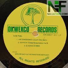 Download Music Mp3:- Bro Okwey - Ochichi
