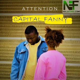 Download Music Mp3:- Capital Fanny - Attention