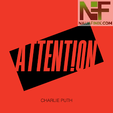 Download Music Mp3:- Charlie Puth - Attention