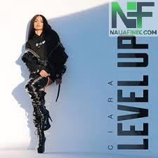 Download Music Mp3:- Ciara - Level Up