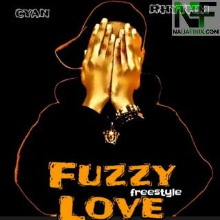 Download Music Mp3:- Cyan Rhythm - Fuzzy Love (Freestyle)