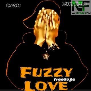 Download Music Mp3:- Cyan Rhythm - Fuzzy Love (Freestyle)