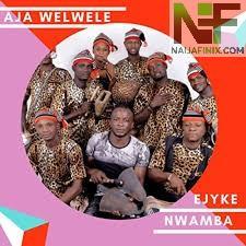 Download Music Mp3:- Ejyke Nwamba - Mawalu M'oji