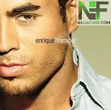 Download Music Mp3:- Enrique Iglesias - Escape