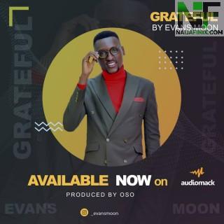 Download Music Mp3:- Evans Moon - Grateful
