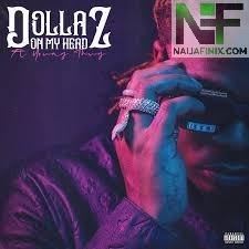 Download Music Mp3:- Gunna Ft Young Thug - Dollaz On My Head