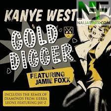 Download Music Mp3:- Kanye West - Gold Digger Ft Jamie Foxx
