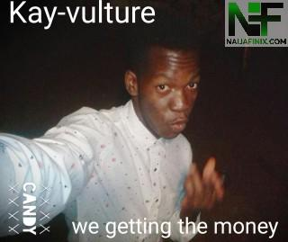 Download Music Mp3:- KayVulture - We Getting The Money Ft Nastykid, Cooltee & Blaqkid