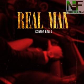 Download Music Mp3:- Korede Bello – Real Man