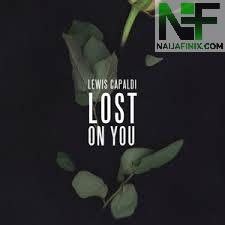 Download Music Mp3:- Lewis Capaldi - Lost On You