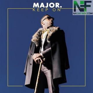 Download Music Mp3:- MAJOR. - I'll Keep My Faith