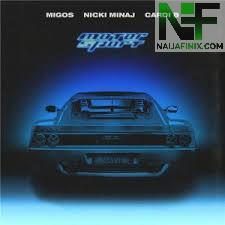 Download Music Mp3:- Migos Ft Nicki Minaj & Cardi B - MotorSport