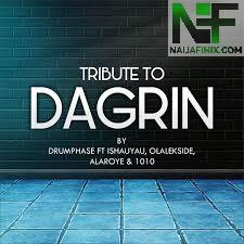 Download Music Mp3:- Naija All Stars - Tribute To Dagrin (My Pain)