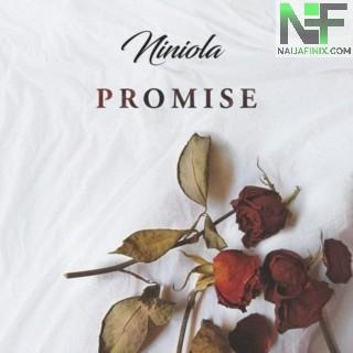 Download Music Mp3:- Niniola – Promise