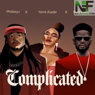 Download Music Mp3:- Philkeyz – Complicated Ft Yemi Alade & Bisa Kdei